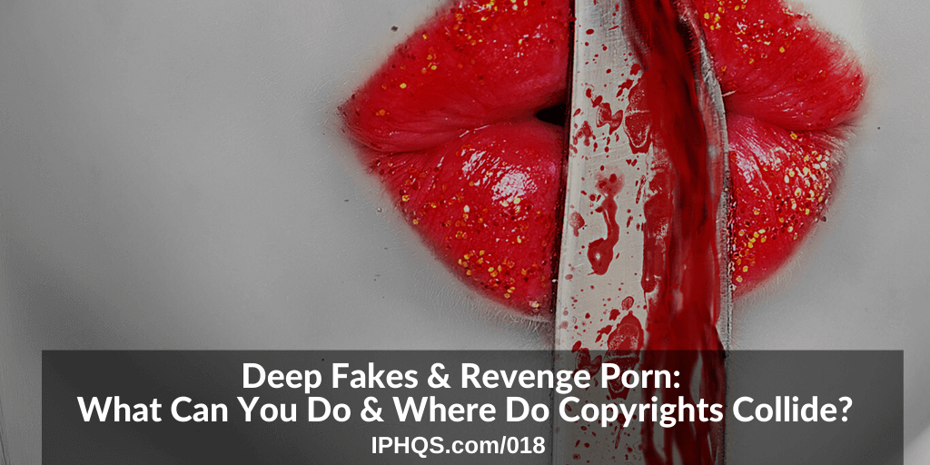 deep fake video revenge porn