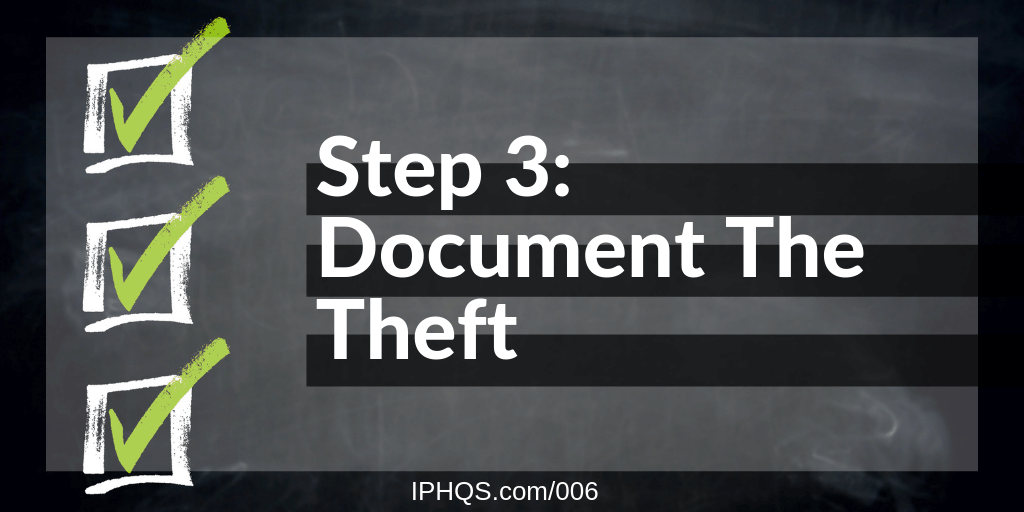 Step 3: Document The Theft