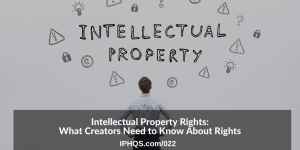 Intellectual Property Rights, copyright, rights, intellectual property, IP Law