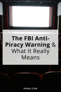 Ever wondered what the FBI Anti Piracy Warning actually means? We break it down here, in this post.