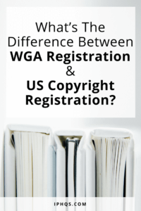 What's the difference between WGA registration and US copyright registration? Does one give you more benefits than the other?