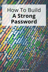 Wondering how to build a strong password? This article breaks down tips and techniques you can use to protect your digital info!